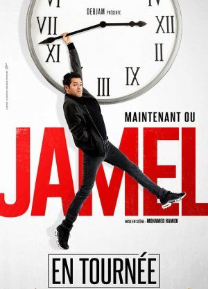 "JAMEL ""MAINTENANT OU JAMEL"""