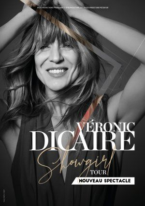 "VERONIC DICAIRE ""SHOWGIRL TOUR"""