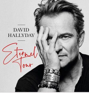 "DAVID HALLYDAY ""ETERNEL TOUR"""