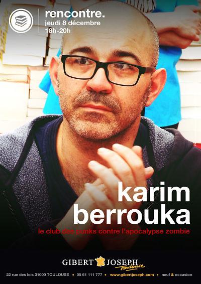 rencontre avec karim berrouka ludwig von 88 le jeudi 8 d cembre 18h00 au magasin gibert. Black Bedroom Furniture Sets. Home Design Ideas