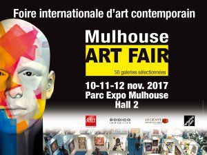 1ère foire internationale d'art contemporain Mulhouse Art Fair