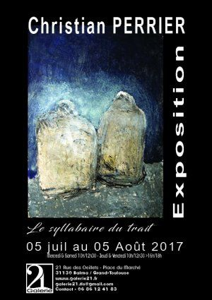 Exposition Christian PERRIER Galerie 21 Balma/Toulouse