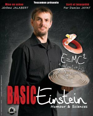 Basic Einstein - Spectacle Humour & Sciences à Decazeville