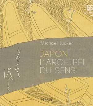 Rencontre M. Lucken; Japon, Archipel du sens - Made in Asia #10