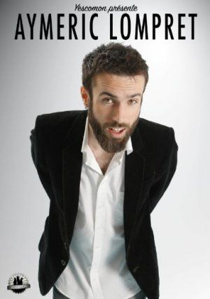 ONE-MAN-SHOW avec AYMERIC LOMPRET