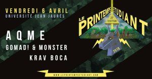 AqME, GOMAD! & MONSTER, KRAV BOCA - Le Printemps Etudiant #21