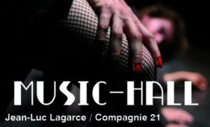 MUSIC-HALL de Jean Luc Lagarce