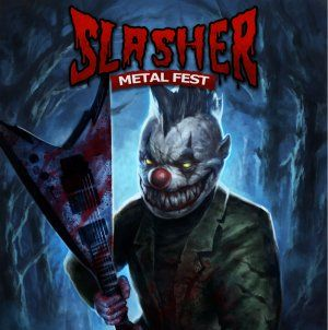 Slasher Metal Fest'